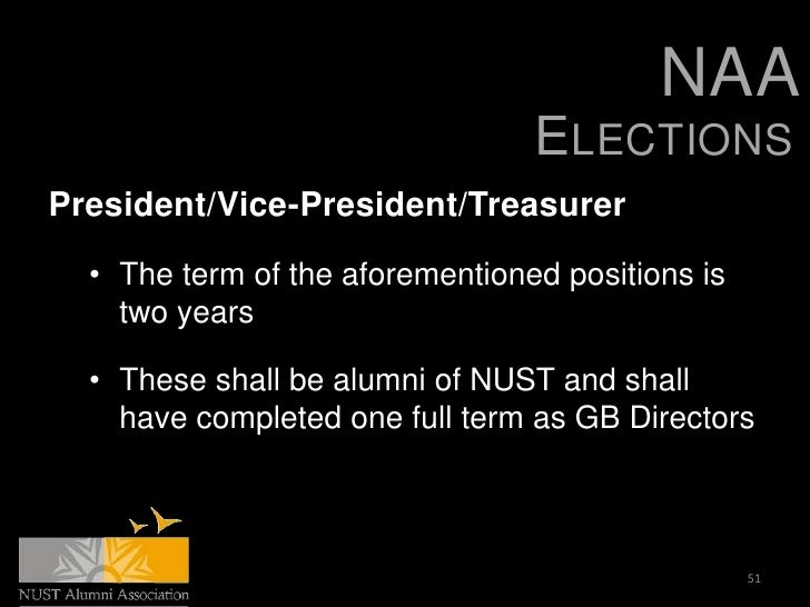 NAA                                 ELECTIONSPresident/Vice-President/Treasurer  • The term of the aforementioned position...