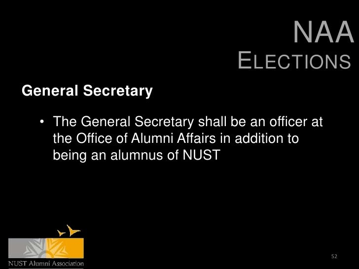 NAA                                  ELECTIONSGeneral Secretary  • The General Secretary shall be an officer at    the Off...