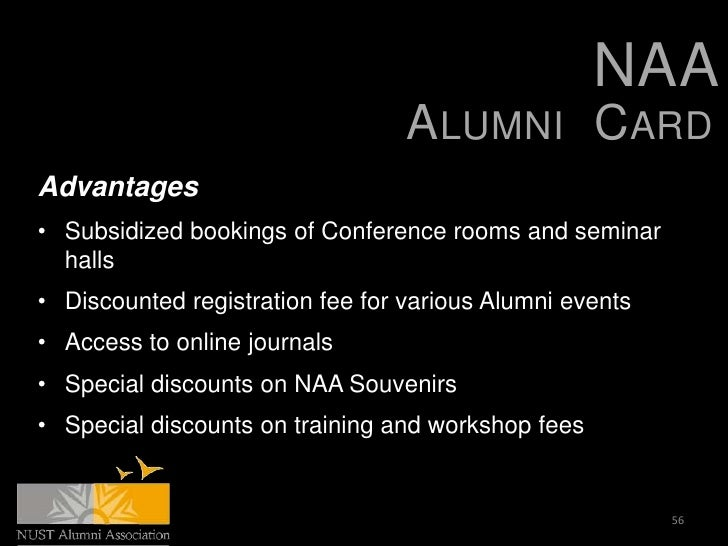 NAA                                  ALUMNI CARDAdvantages• Subsidized bookings of Conference rooms and seminar  halls• Di...