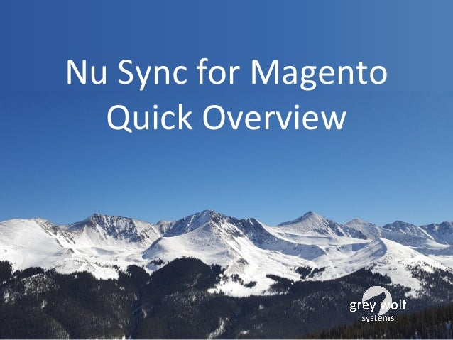 Nu Sync for Magento Quick Overview