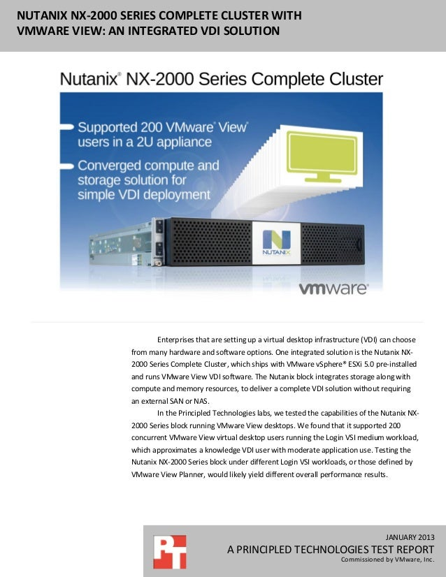 NUTANIX NX-2000 SERIES COMPLETE CLUSTER WITHVMWARE VIEW: AN INTEGRATED VDI SOLUTION                        Enterprises tha...