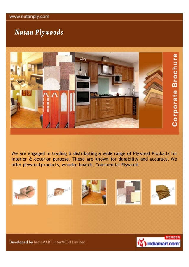 We are engaged in trading & distributing a wide range of Plywood Products for interior & exterior purpose. These are known...