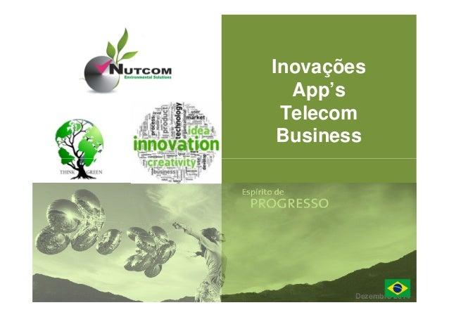 04/2010 Inovações App's Telecom Business Dezembro 2014