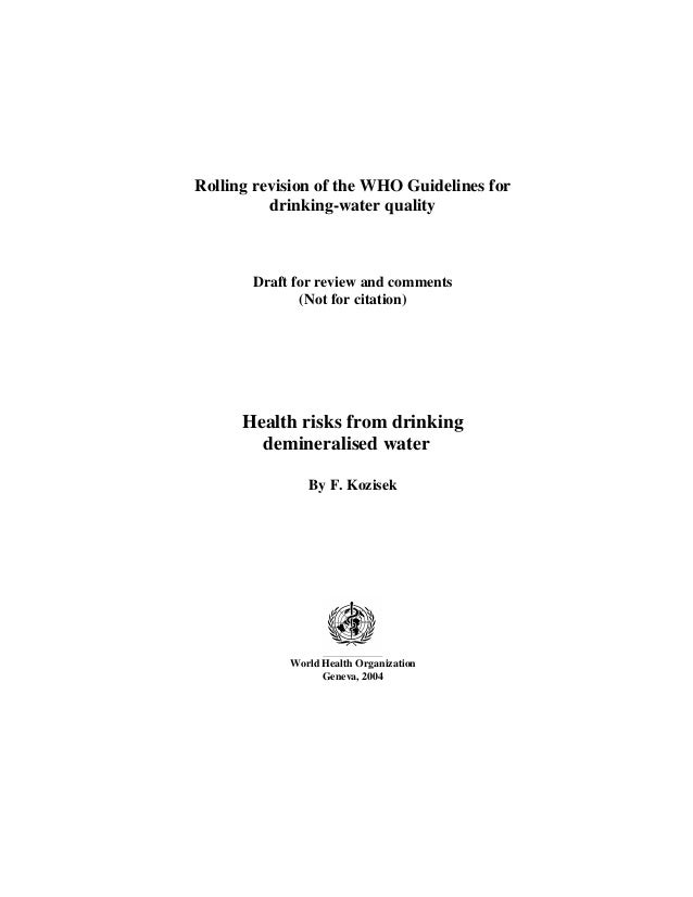 Rolling revision of the WHO Guidelines for          drinking-water quality       Draft for review and comments            ...