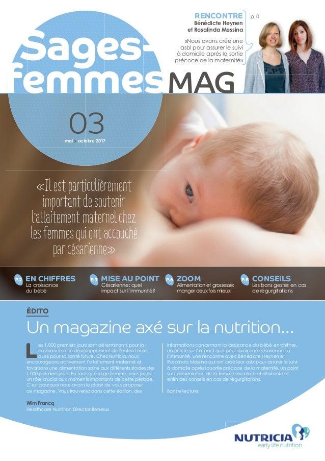 03 P.2 EN CHIFFRES La croissance du bébé P.3 MISE AU POINT Césarienne: quel impact sur l'immunité? P.6 ZOOM Alimentation e...