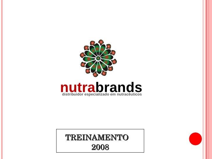 TREINAMENTO  2008 distribuidor especializado em nutracêuticos nutra brands