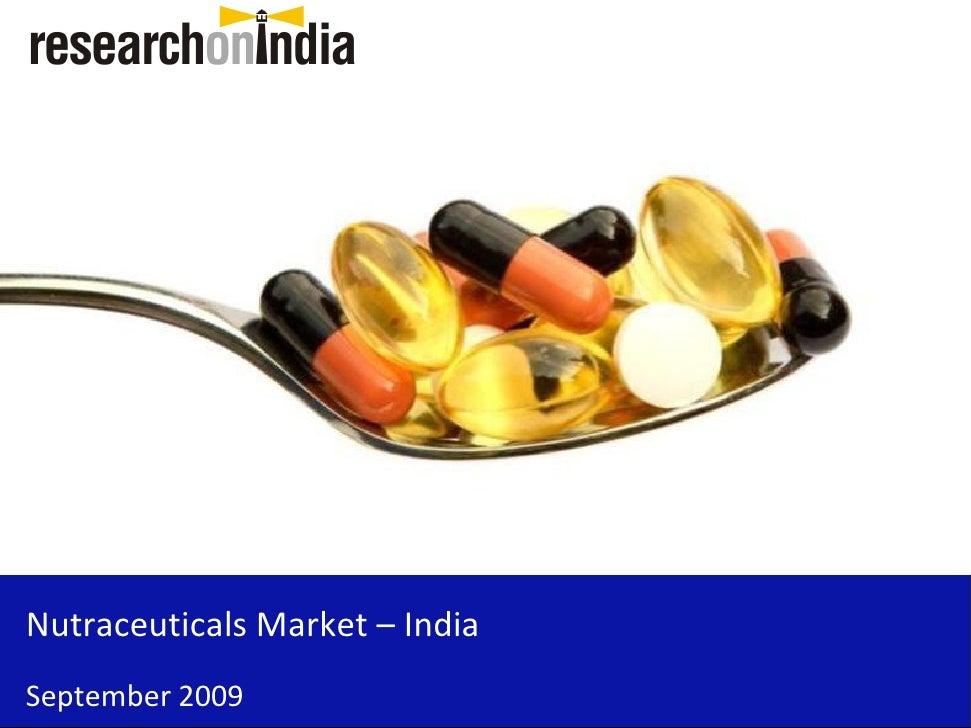 Nutraceuticals Market – India September 2009