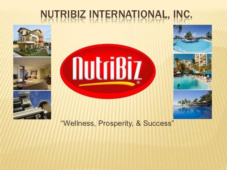 "NUTRIBIZ INTERNATIONAL, INC.   ""Wellness, Prosperity, & Success"""