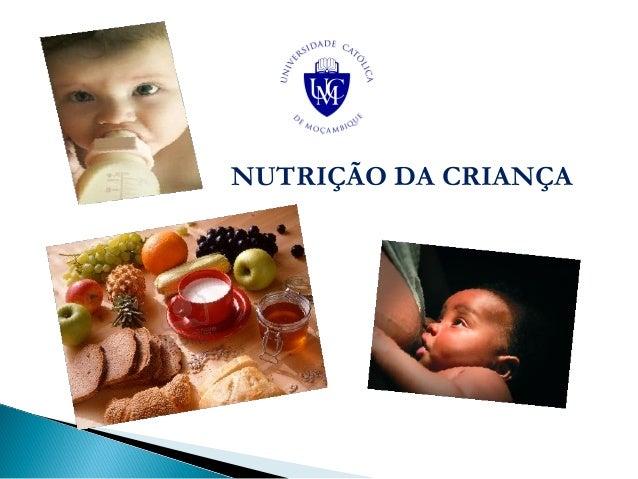 NUTRIÇÃO DA CRIANÇA