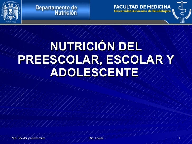NUTRICIÓN DEL PREESCOLAR, ESCOLAR Y ADOLESCENTE