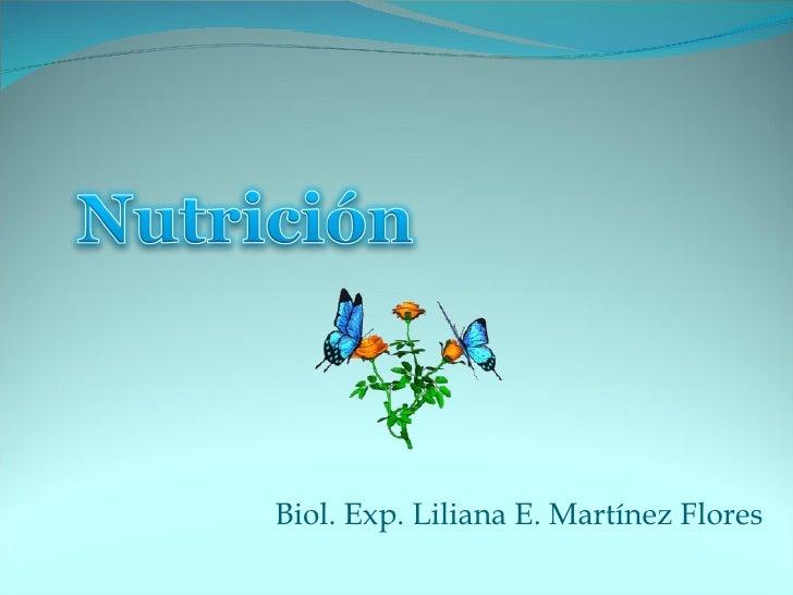 Biol. Exp. Liliana E. Martínez Flores