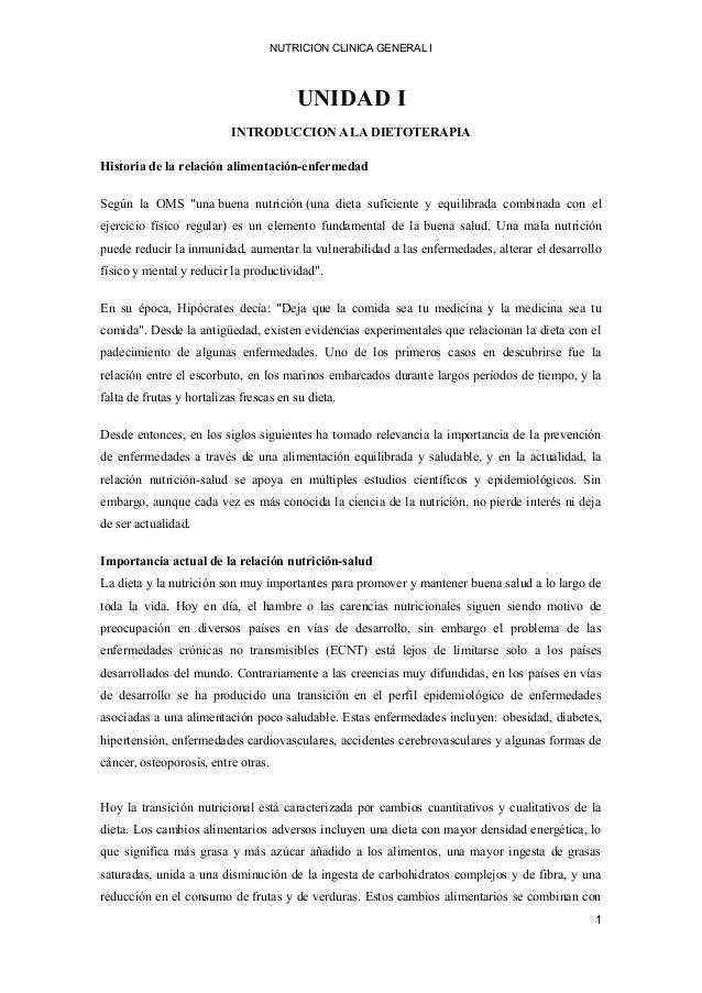 NUTRICION CLINICA GENERAL I UNIDAD I INTRODUCCION A LA DIETOTERAPIA Historia de la relación alimentación-enfermedad Según ...