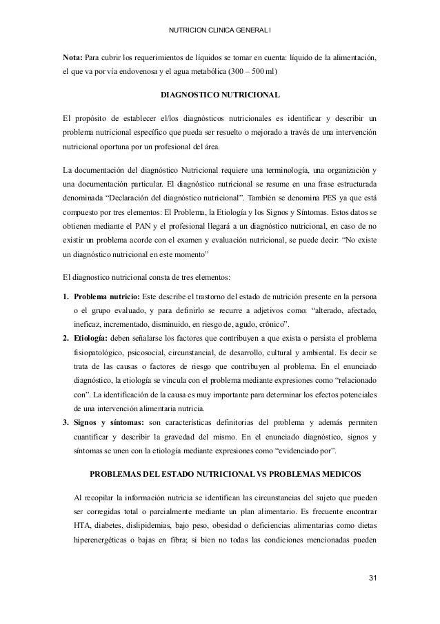 NUTRICION CLINICA GENERAL I Nota: Para cubrir los requerimientos de líquidos se tomar en cuenta: líquido de la alimentació...