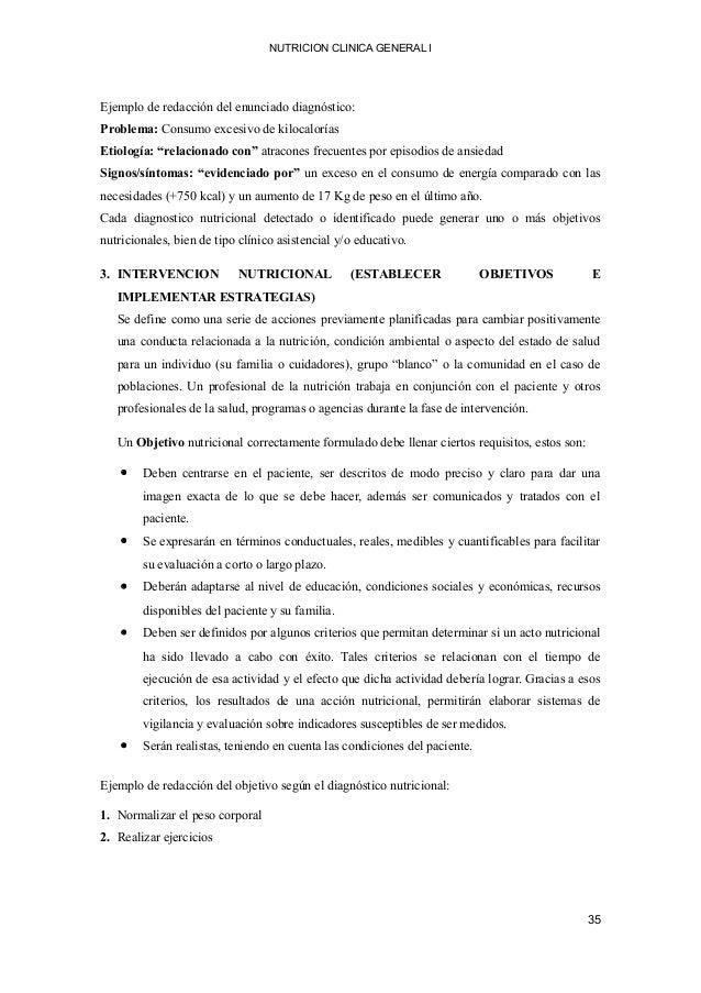 NUTRICION CLINICA GENERAL I Ejemplo de redacción del enunciado diagnóstico: Problema: Consumo excesivo de kilocalorías Eti...