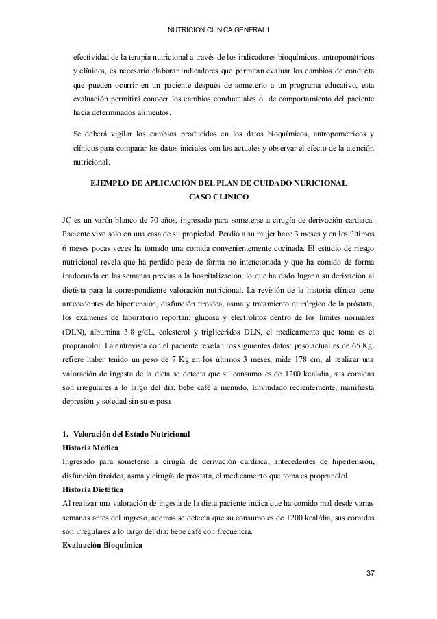 NUTRICION CLINICA GENERAL I efectividad de la terapia nutricional a través de los indicadores bioquímicos, antropométricos...