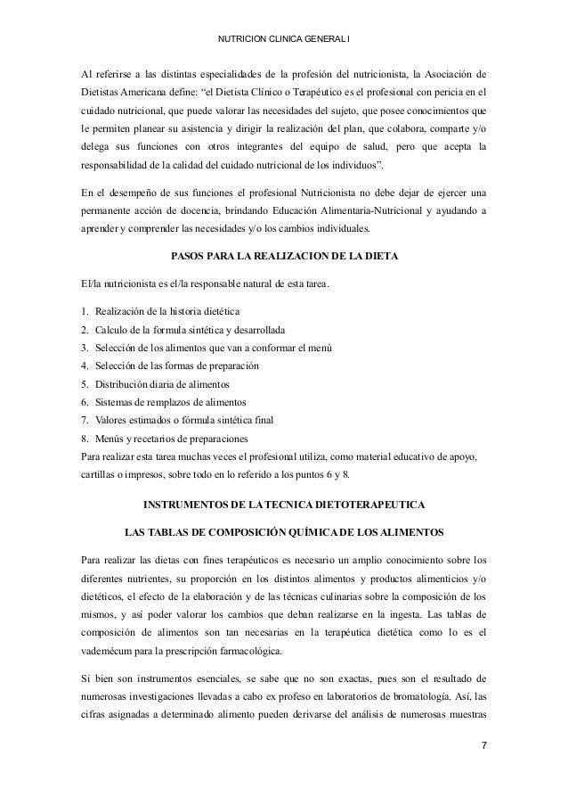 NUTRICION CLINICA GENERAL I Al referirse a las distintas especialidades de la profesión del nutricionista, la Asociación d...