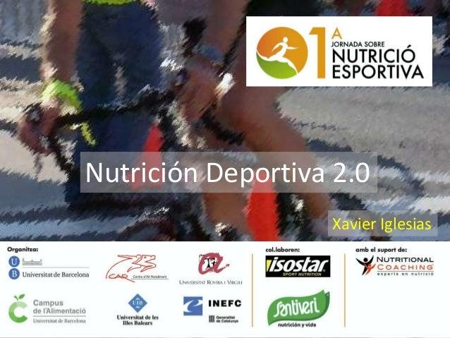 Nutrición Deportiva 2.0Xavier Iglesias