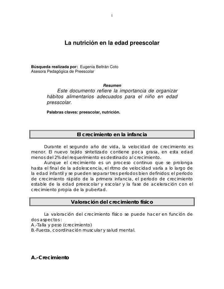 1                     La nutrición en la edad preescolar    Búsqueda realizada por: Eugenia Beltrán Coto Asesora Pedagógic...