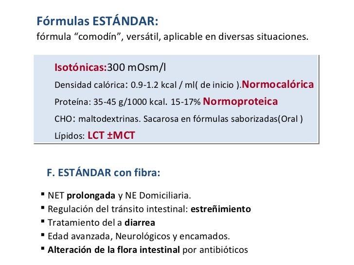 <ul><ul><li>NET  prolongada  y NE Domiciliaria.  </li></ul></ul><ul><ul><li>Regulación del tránsito intestinal:  estreñimi...