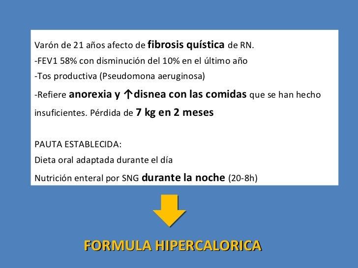Varón de 21 años afecto de  fibrosis quística  de RN. -FEV1 58% con disminución del 10% en el último año -Tos productiva (...