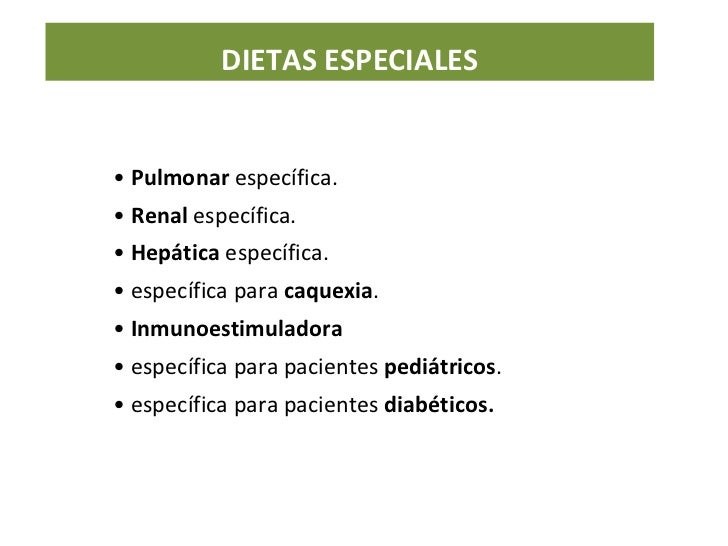•  Pulmonar  específica. •  Renal  específica. •  Hepática  específica. •  específica para  caquexia . •  Inmunoestimulado...