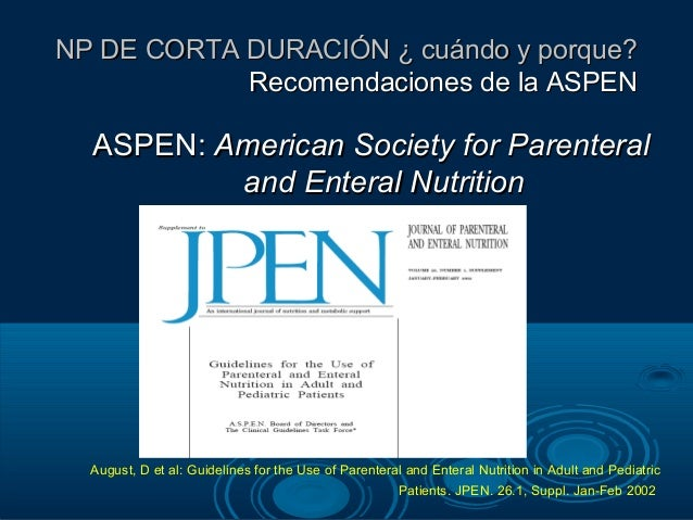 aspen enteral and parenteral nutrition guidelines
