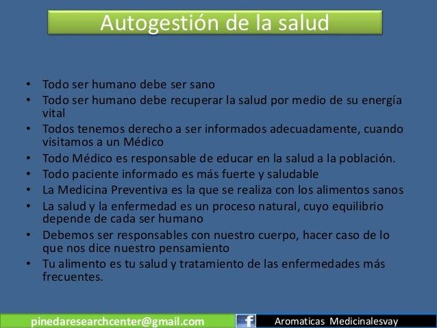 Autogestión de la salud • Todo ser humano debe ser sano • Todo ser humano debe recuperar la salud por medio de su energía ...