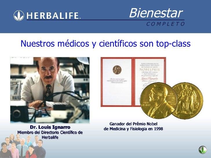 Dr. Louis Ignarro Miembro del Directorio Científico de Herbalife Ganador del Prêmio Nobel de Medicina y Fisiologia en 1998...