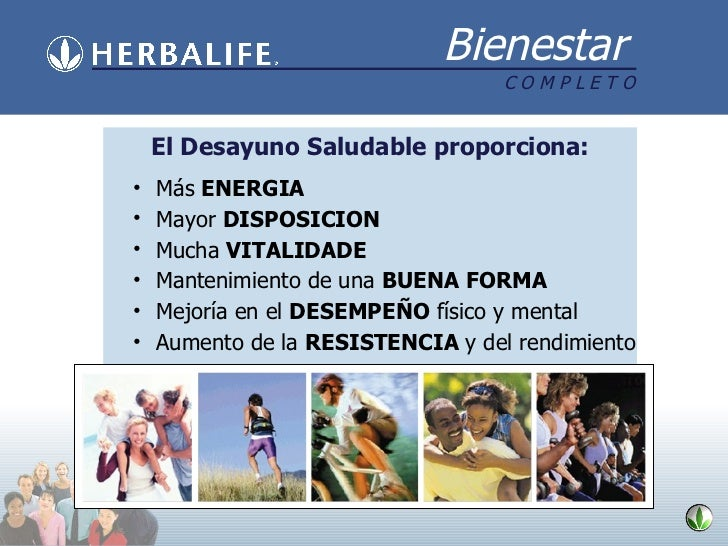 El Desayuno Saludable proporciona : <ul><li>Más  ENERGIA </li></ul><ul><li>Mayor  DISPOSICION </li></ul><ul><li>Mucha  VIT...