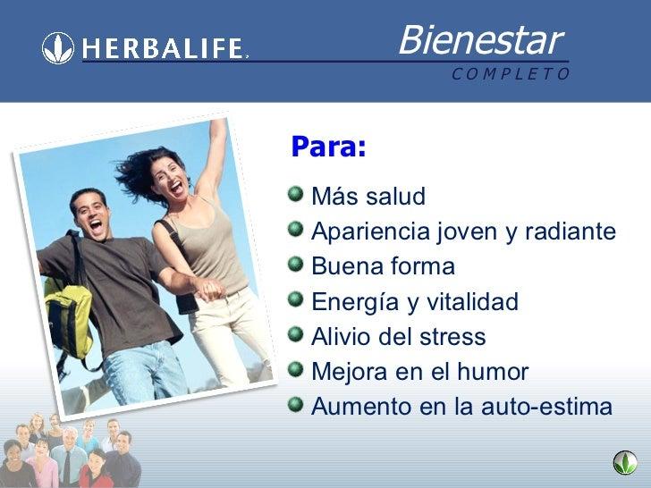 <ul><li>Más salud </li></ul><ul><li>Apariencia joven y radiante </li></ul><ul><li>Buena forma </li></ul><ul><li>Energía y ...