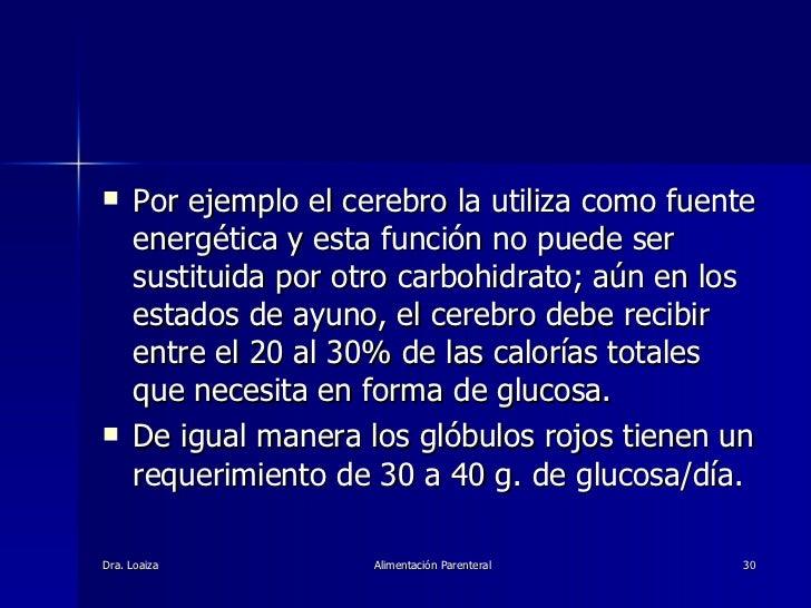 <ul><li>Por ejemplo el cerebro la utiliza como fuente energética y esta función no puede ser sustituida por otro carbohidr...