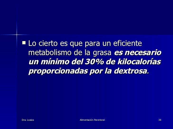 <ul><li>Lo cierto es que para un eficiente metabolismo de la grasa  es necesario un mínimo del 30% de kilocalorías proporc...
