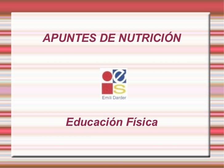 APUNTES DE NUTRICIÓN Educación Física