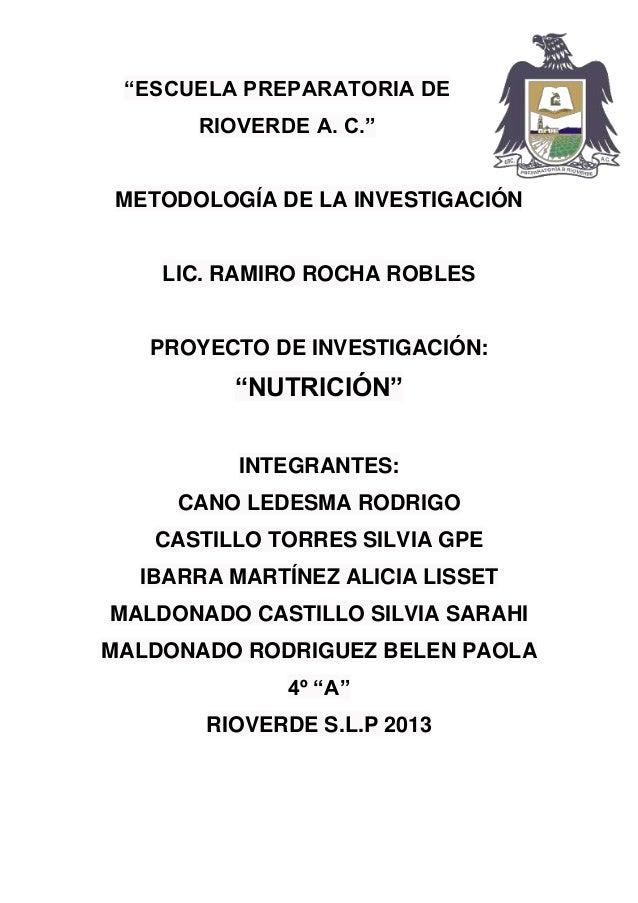 """""""ESCUELA PREPARATORIA DERIOVERDE A. C.""""METODOLOGÍA DE LA INVESTIGACIÓNLIC. RAMIRO ROCHA ROBLESPROYECTO DE INVESTIGACIÓN:""""N..."""
