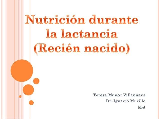 Teresa Muñoz Villanueva  Dr. Ignacio Murillo M-J