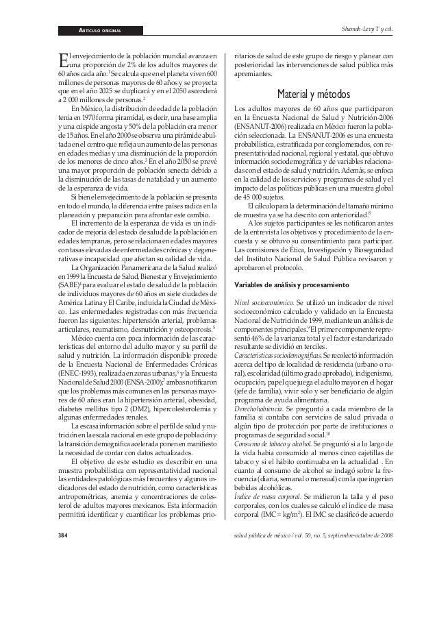 ARTÍCULO ORIGINAL 384 salud pública de méxico / vol. 50, no. 5, septiembre-octubre de 2008 Shamah-Levy T y col. El envejec...