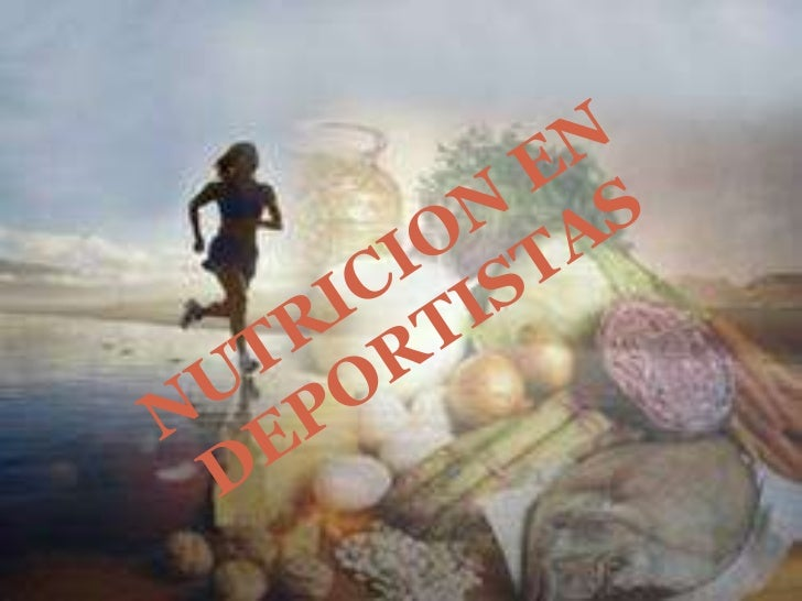NUTRICION EN DEPORTISTAS<br />