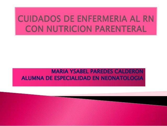 MARIA YSABEL PAREDES CALDERON ALUMNA DE ESPECIALIDAD EN NEONATOLOGIA