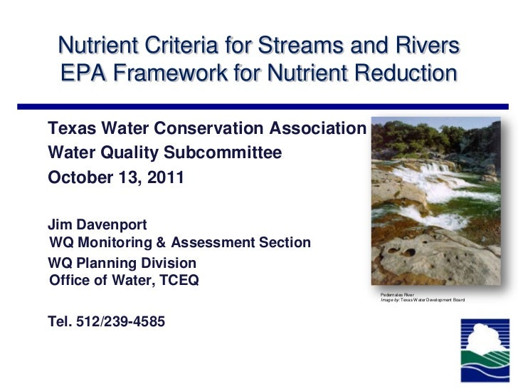 Nutrient Criteria for Streams and Rivers EPA Framework for Nutrient ReductionTexas Water Conservation AssociationWater Qua...
