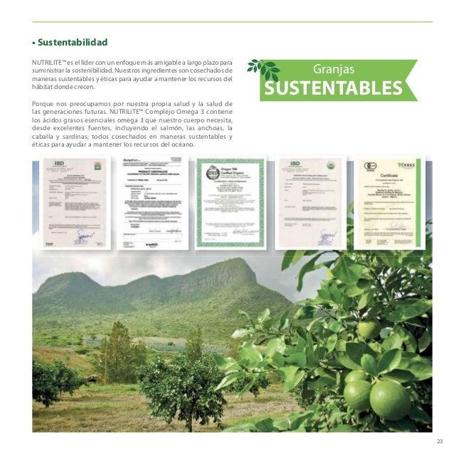 23 NUTRILITE™ es el líder con un enfoque más amigable a largo plazo para suministrar la sostenibilidad. Nuestros ingredien...