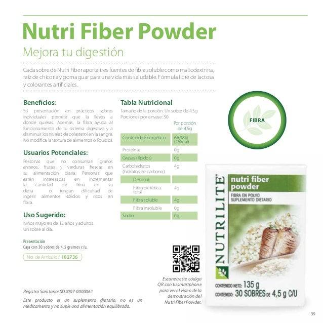 39 Cada sobre de Nutri Fiber aporta tres fuentes de fibra soluble como maltodextrina, raíz de chicoria y goma guar para un...