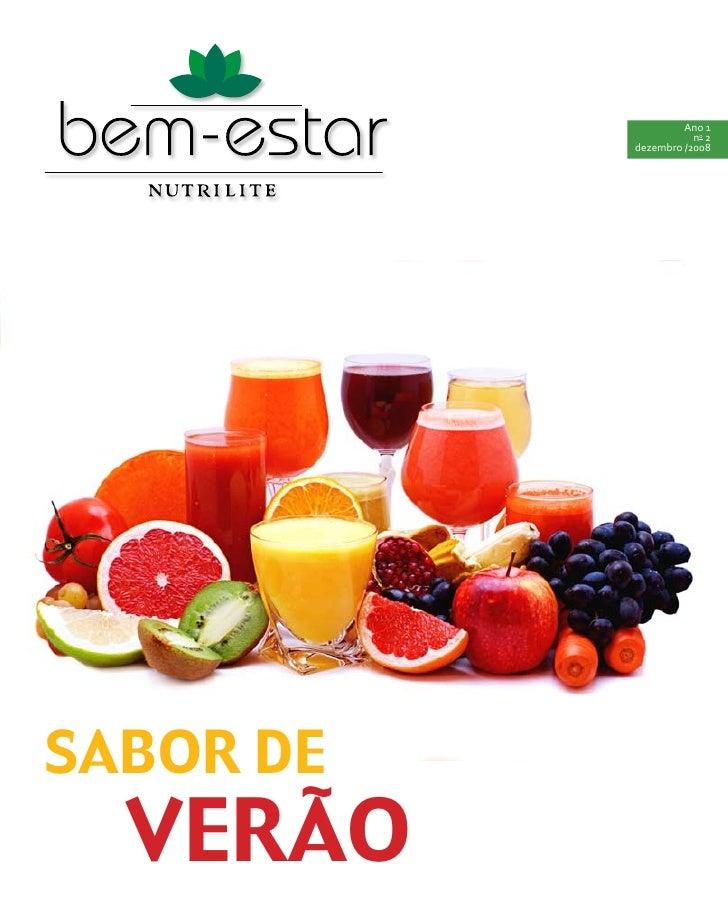 Ano 1                       no 2            dezembro /2008     SABOR DE   VERÃO