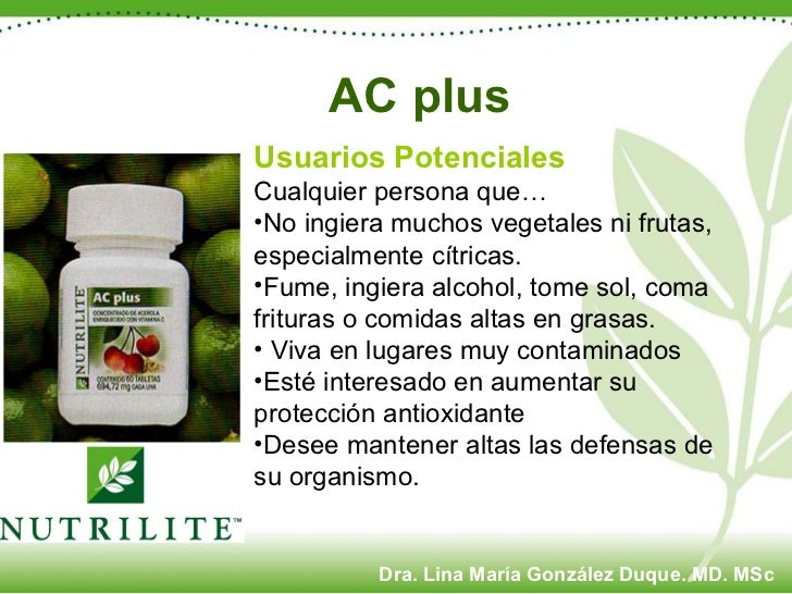 <ul><li>Usuarios Potenciales </li></ul><ul><li>Cualquier persona que… </li></ul><ul><li>No ingiera muchos vegetales ni fru...