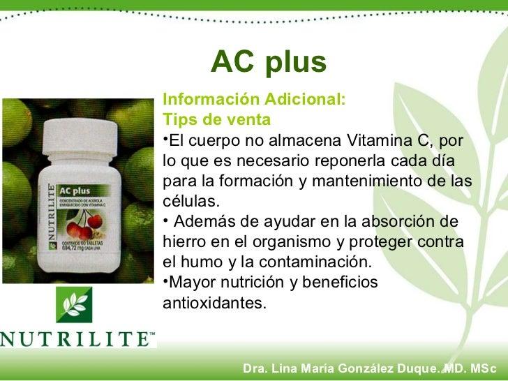<ul><li>Información Adicional: </li></ul><ul><li>Tips de venta </li></ul><ul><li>El cuerpo no almacena Vitamina C, por lo ...