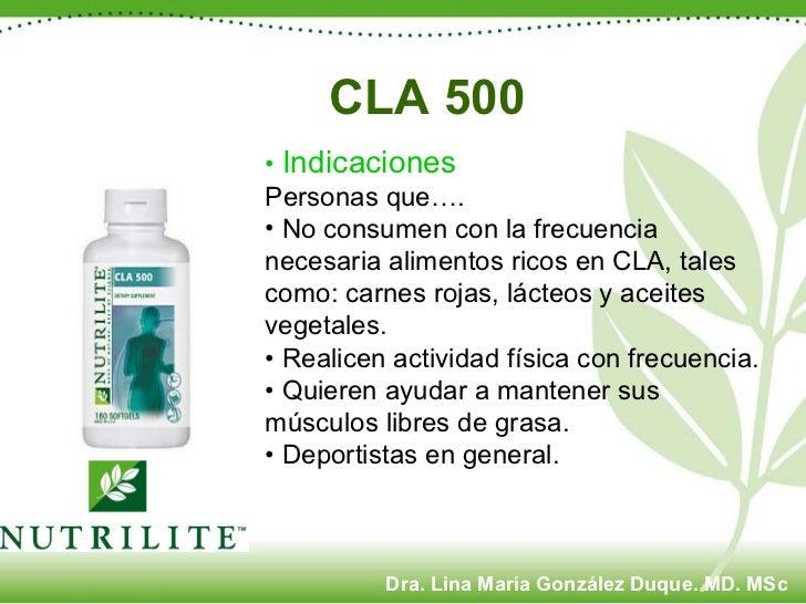 CLA 500   <ul><li>•  Indicaciones </li></ul><ul><li>Personas que…. </li></ul><ul><li>No consumen con la frecuencia necesar...