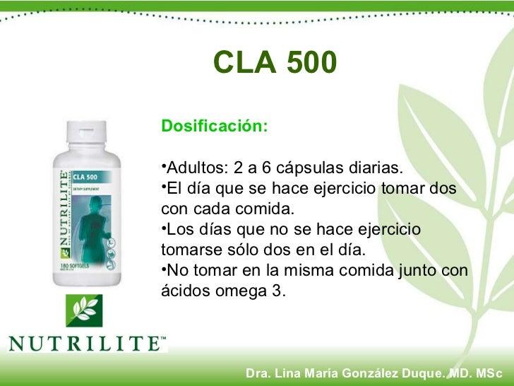 CLA 500 <ul><li>Dosificación: </li></ul><ul><li>Adultos: 2 a 6 cápsulas diarias. </li></ul><ul><li>El día que se hace ejer...