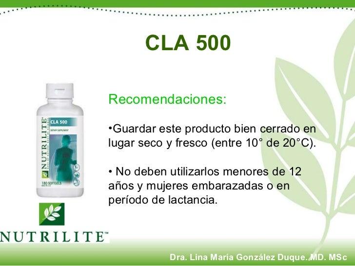 CLA 500   <ul><li>Recomendaciones:   </li></ul><ul><li>Guardar este producto bien cerrado en lugar seco y fresco (entre 10...