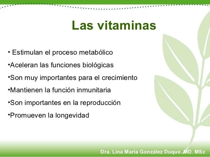 <ul><li>Estimulan el proceso metabólico </li></ul><ul><li>Aceleran las funciones biológicas </li></ul><ul><li>Son muy impo...