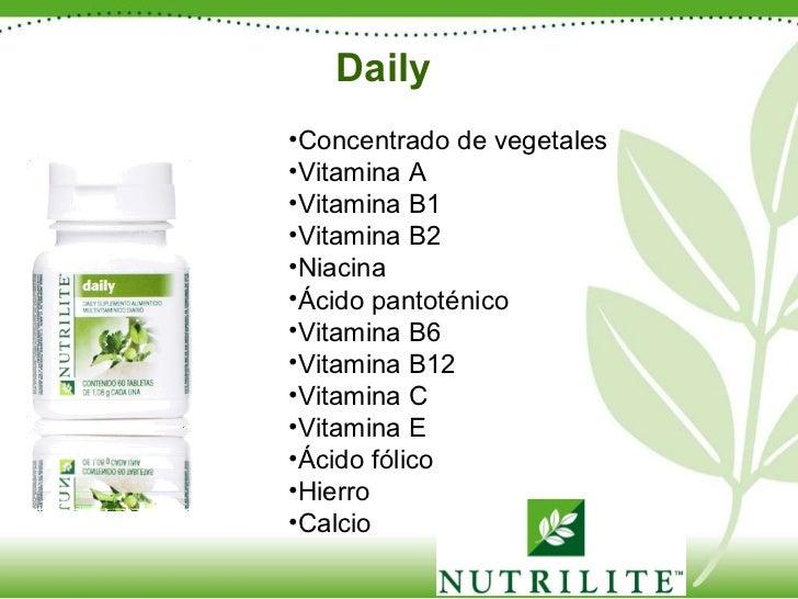 Daily <ul><li>Concentrado de vegetales </li></ul><ul><li>Vitamina A </li></ul><ul><li>Vitamina B1 </li></ul><ul><li>Vitami...