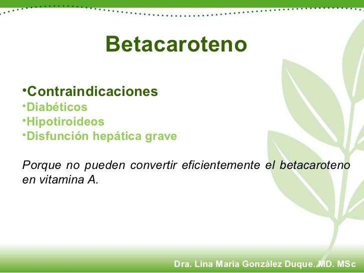 <ul><li>Contraindicaciones </li></ul><ul><li>Diabéticos </li></ul><ul><li>Hipotiroideos </li></ul><ul><li>Disfunción hepát...